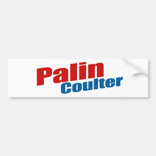 Palin Coulter Bumper Stickers