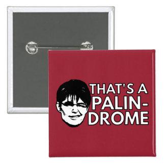 Palin Drome 15 Cm Square Badge