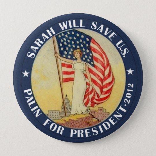 Palin for President 2012 10 Cm Round Badge