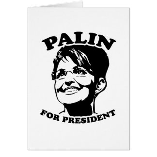 Palin for President Greeting Cards