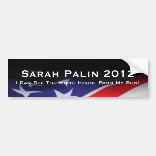 PALIN In 2012 Bumper Sticker