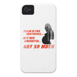 Palin is for Abstinence, but her daughter not so m iPhone 4 Case