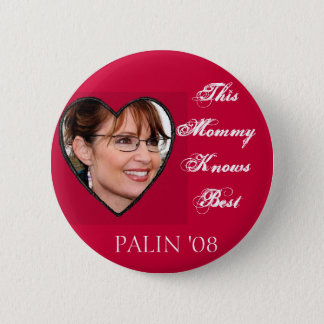 Palin Knows Best 6 Cm Round Badge