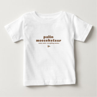 Palin Mooseketeer Baby T-Shirt