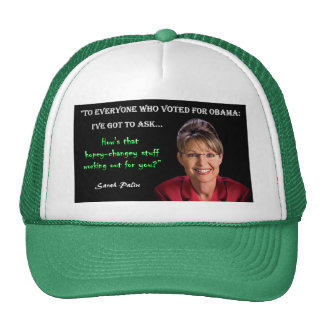 Palin Quote - Hopey Changey Stuff Trucker Hats