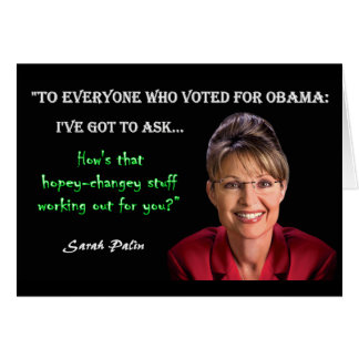 Palin Quote - Hopey Changey Stuff Greeting Card
