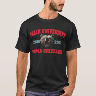 Palin University Mama Grizzlies T-Shirt
