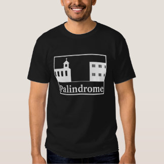 Palindrome Church and Prison - White Text Tshirts