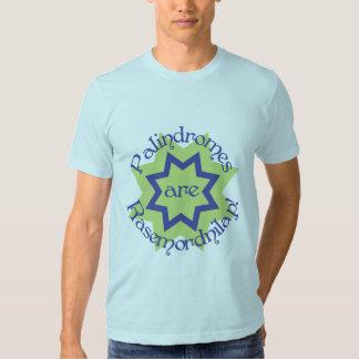 Palindromes are Rasemordnilap! Tshirts