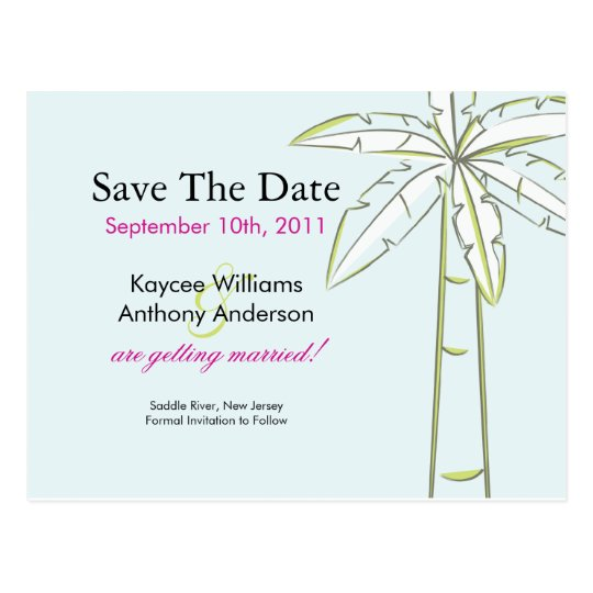 Palm Tree Save The Date POST CARD! Postcard