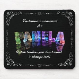 Pamela - The Name Pamela in 3D Lights (Photograph Mouse Pads