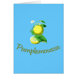 Pamplemousse French for Grapefruit Card