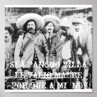 pancho_villa, si a Pancho Villa le valio MADRE ... Poster