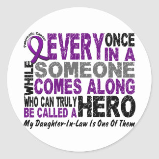 Pancreatic Cancer HERO COMES ALONG 1 DaughterInLaw Round Sticker