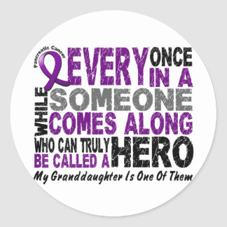 Pancreatic Cancer HERO COMES ALONG 1 Granddaughter Round Sticker
