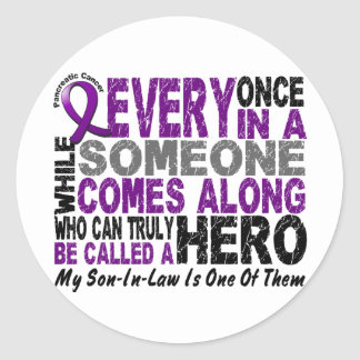 Pancreatic Cancer HERO COMES ALONG 1 Son-In-Law Round Sticker