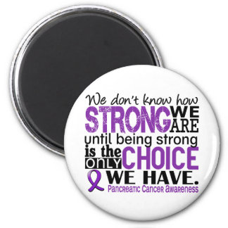 Pancreatic Cancer How Strong We Are 6 Cm Round Magnet