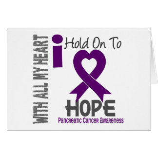 Pancreatic Cancer I Hold On To Hope Greeting Card