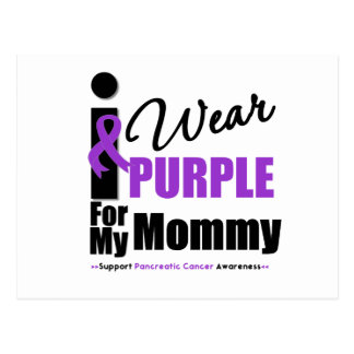 Pancreatic Cancer I Wear Purple Ribbon Mommy Postcard