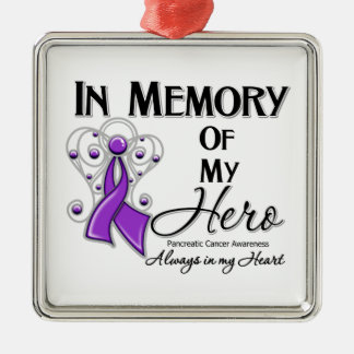 Pancreatic Cancer In Memory of My Hero Silver-Colored Square Decoration