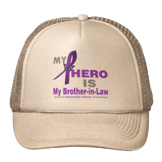 Pancreatic Cancer My Hero is My Brother-in-Law Cap
