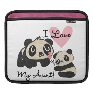 Pandas I Love My Aunt Sleeve For iPads
