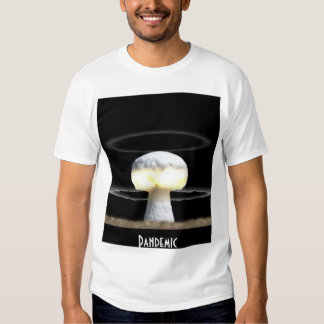 Pandemic Muchroom Cloud Tees