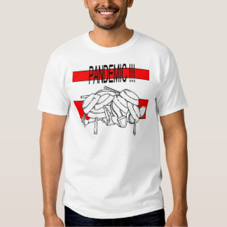 pandemic! t shirts