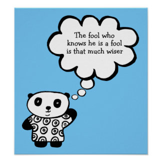 Pandy the Panda Buddhist Fool Quote Poster