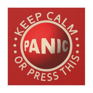 Panic Button wood canvas