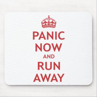 Panic Now and Run Away Mouse Mat