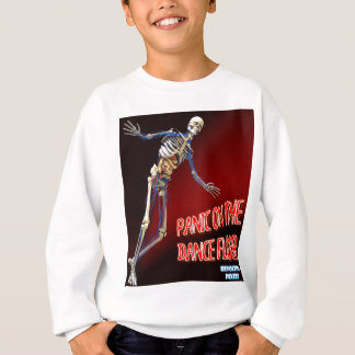 PANIC ON THE DANCE FLOOR SWEATSHIRT