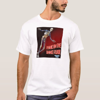 PANIC ON THE DANCE FLOOR T-Shirt