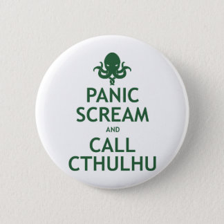 Panic Scream and Call Cthulhu 6 Cm Round Badge