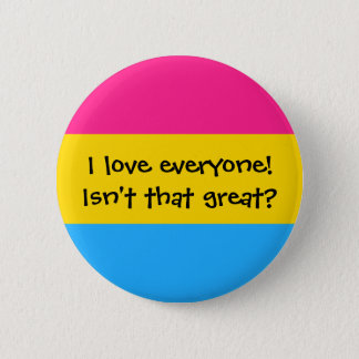 "Pansexual ""Love Everyone"" Button"