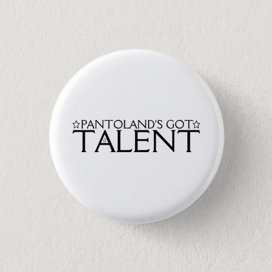 Pantoland's Got Talent 3 Cm Round Badge