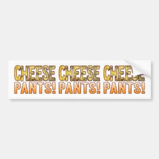 Pants Blue Cheese Bumper Sticker