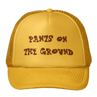 Pants on the Ground Hat