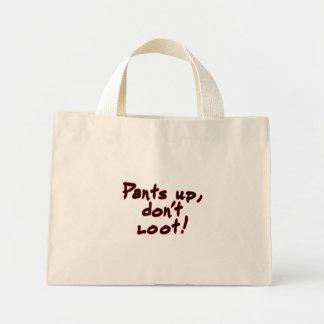 Pants up, don't loot! mini tote bag