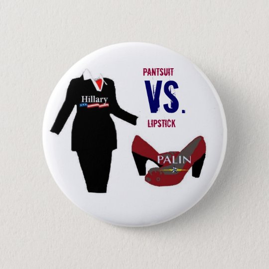 Pantsuit vs. Lipstick 6 Cm Round Badge