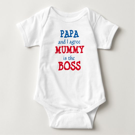 Papa and I agree Mummy is the BOSS!