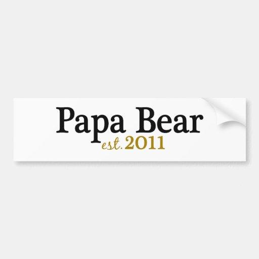 Papa Bear est 2011 Bumper Sticker