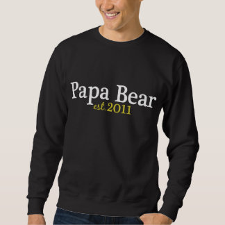 Papa Bear est 2011 Sweatshirt