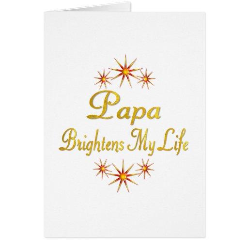 Papa Brightens My Life Card