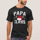 Papa Claus | T-Shirt