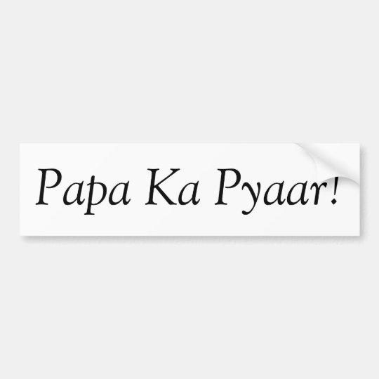 Papa Ka Pyaar Bumper Sticker