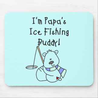 Papa s Ice Fishing Buddy Tshirts and Gifts Mousepads