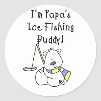 Papa s Ice Fishing Buddy Tshirts and Gifts Round Stickers