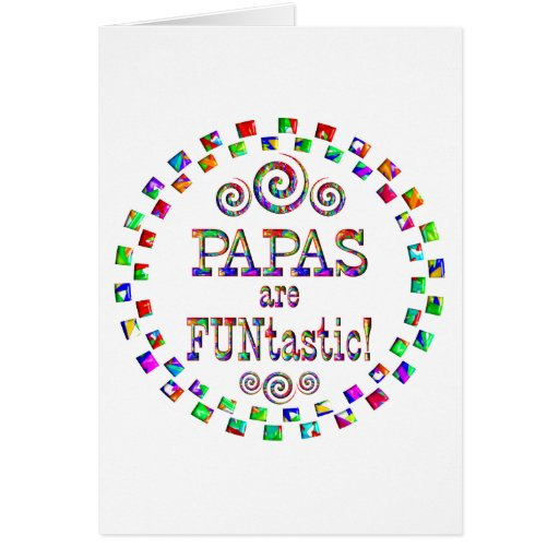 Papas are FUNtastic Greeting Cards