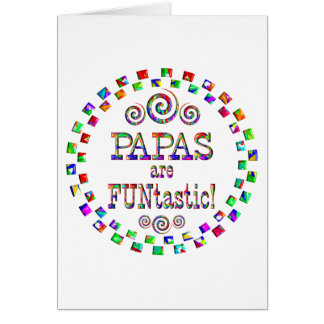 Papas are FUNtastic Greeting Card